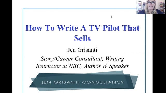 Writing a TV Pilot That Sells with Jen Grisanti