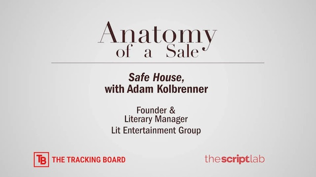 "Anatomy of a Sale: ""Safe House"" with Adam Kolbrenner"