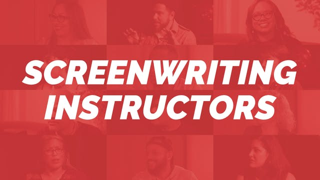 Screenwriting Instructors