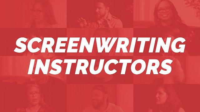 Screenwriting Instructors