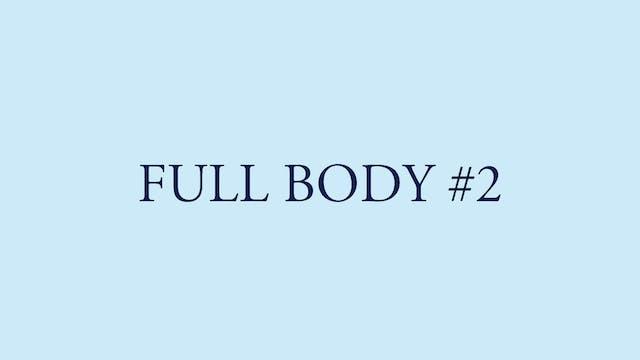 FULL BODY #2
