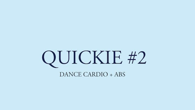 QUICKIE #2: DANCE CARDIO + ABS ON BACK