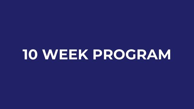 10 WEEK PROGRAM
