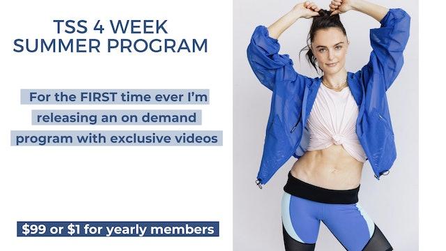 TSS 4 WEEK SUMMER PROGRAM (please read description)