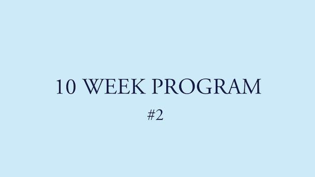 10 WEEK PROGRAM #2