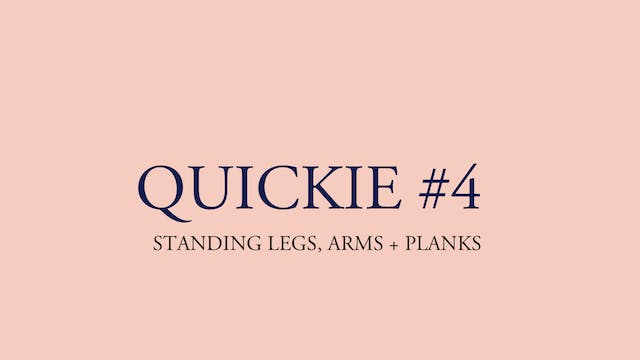 QUICKIE #4: STANDING LEGS, ARMS + PLA...