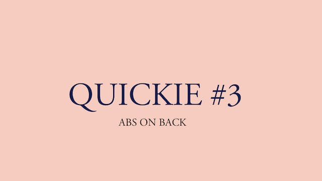 QUICKIE #3: Abs on back