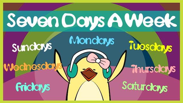 Seven Days a Week