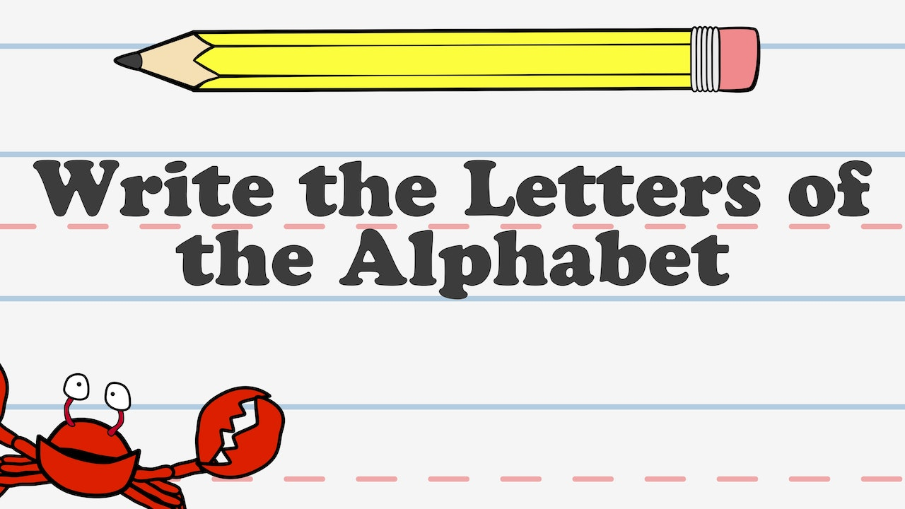 Write the Letters of the Alphabet
