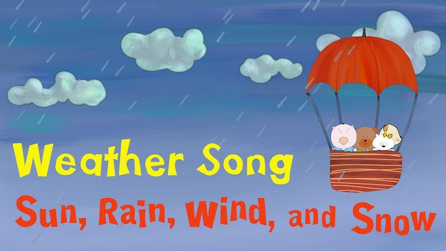 """Weather Song """"Sun, Wind, Rain, and Snow"""""""