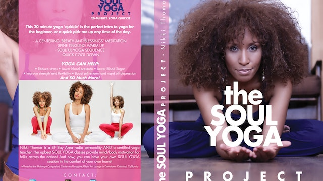 The Soul Yoga Project: Yoga Quickie for Beginners