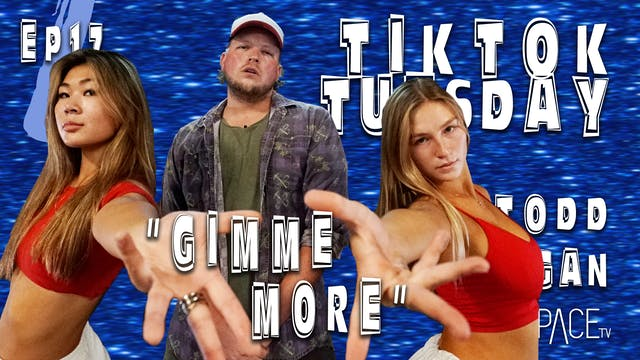 "TikTok Tuesday: ""Gimme More"" / Todd F..."