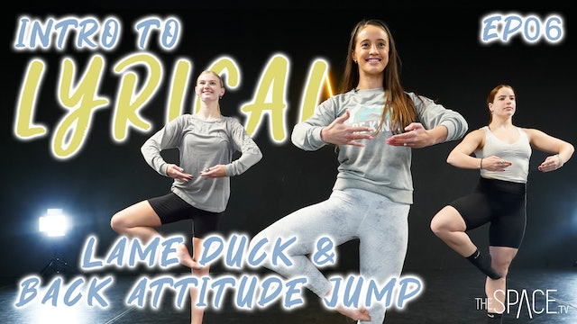 "NEW! Intro To Lyrical: ""Lame Duck Back Attitude Jump"" / Jess & Lex - Ep06"