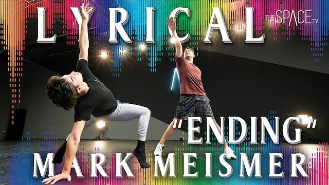 "Lyrical: ""Ending"" / Mark Meismer"