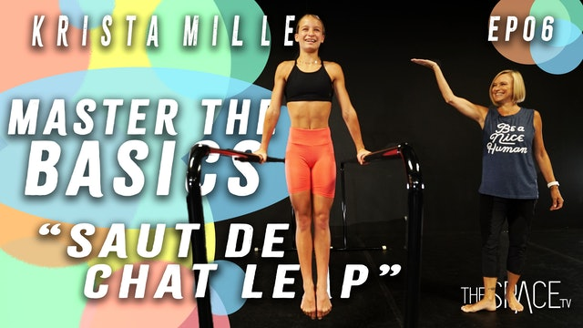 Master the Basics: Beginner Fundamentals Saut De Chat Leaps /Krista Miller Ep06
