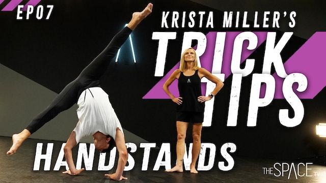 """Trick Tips Ep07: """"Handstands"""" / Krista Miller"""