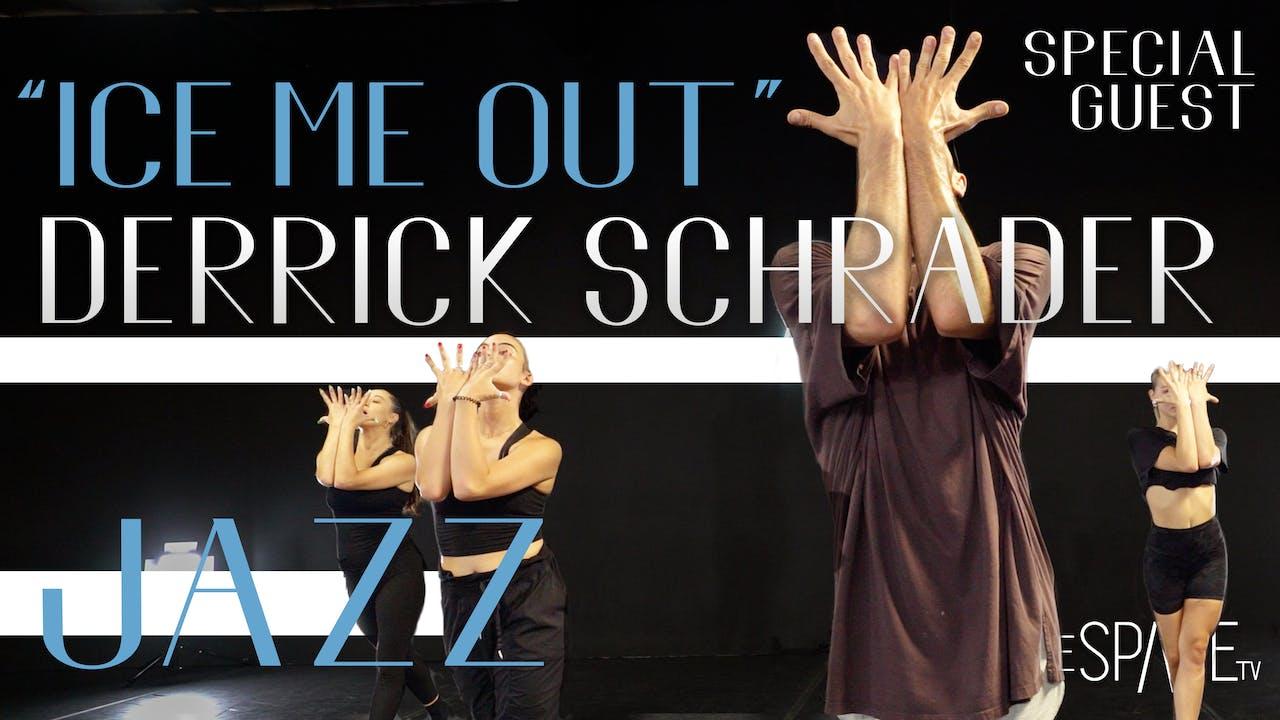 """Jazz: """"Ice Me Out"""" / Derrick Schrader"""