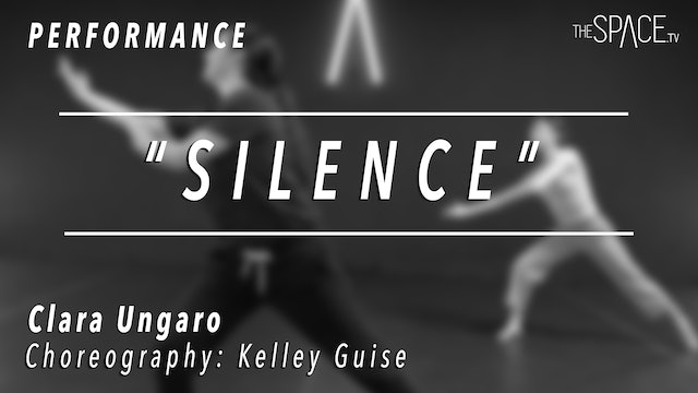 "PERFORMANCE: Clara Ungaro / Contemporary ""Silence"" by Kelley Guise"