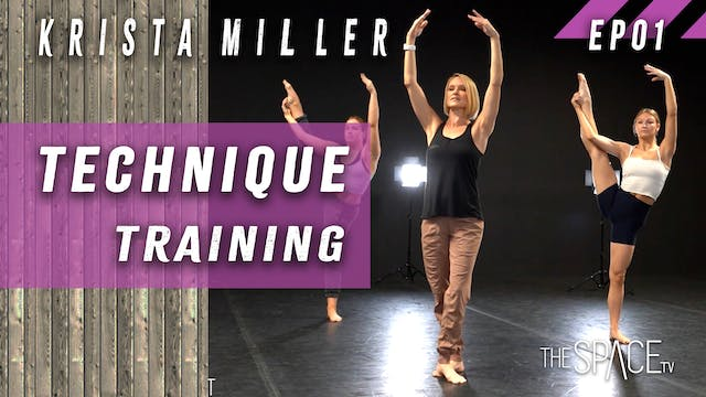 Technique Training / Krista Miller Ep01