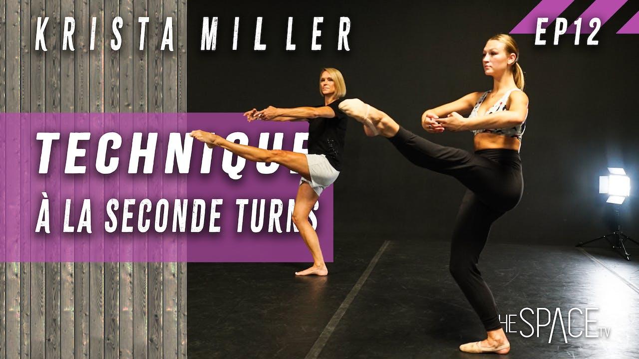 """Technique: """"A La Seconde Turns"""" Krista Miller Ep12"""