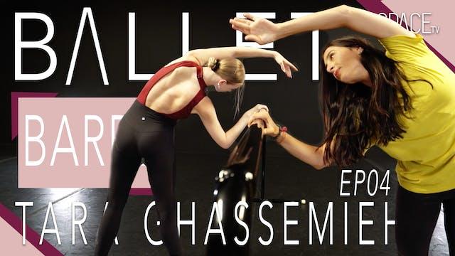 Ballet: Barre / Tara Ghassemieh Ep04