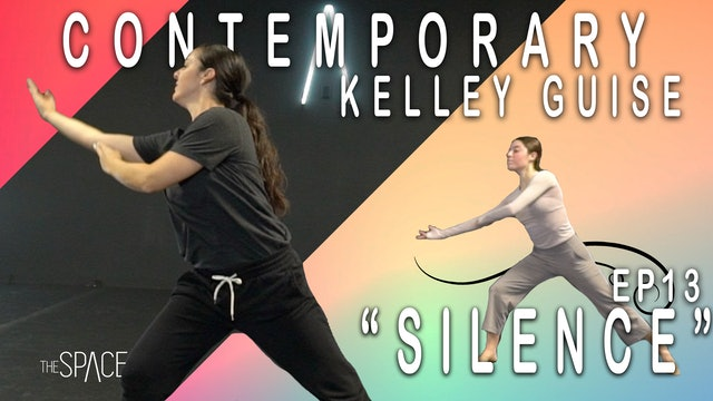 "Contemporary ""Silence"" / Kelley Guise - Ep13"