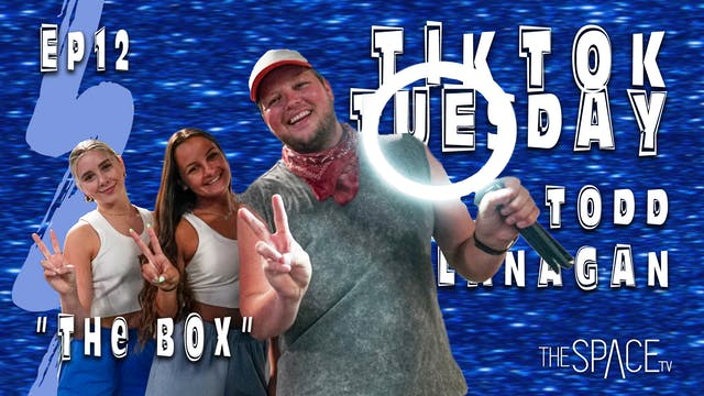 "TikTok Tuesday ""The Box"" / Todd Flanagan"