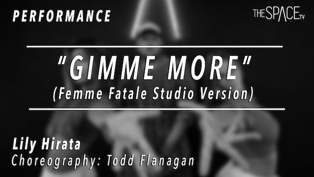 "PERFORMANCE: Lily Hirata / TikTok Tuesday ""Gimme More"" by Todd Flanagan"