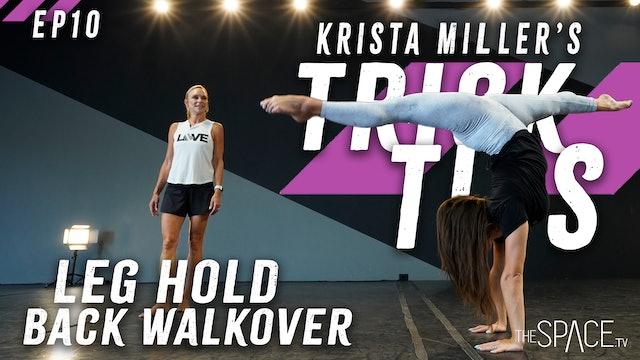 """NEW! Trick Tips Ep10: """"Leg Hold Back Walkover"""" / Krista Miller"""