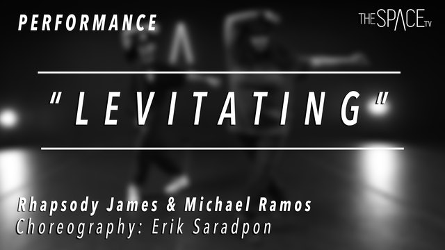 "PERFORMANCE: Rhapsody James and Michael Ramos / Street Jazz ""Levitating"""