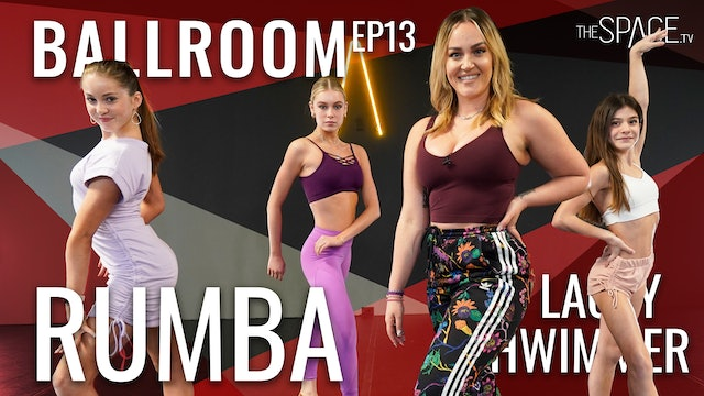 """Ballroom Rumba """"Too Easy"""" / Lacey Schwimmer Ep13"""