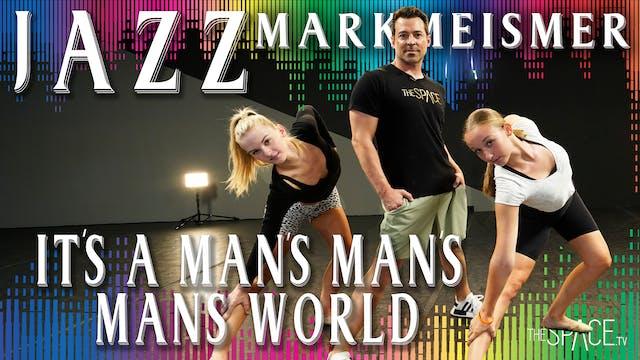 "Jazz: ""It's a Man's Man's Man's World..."