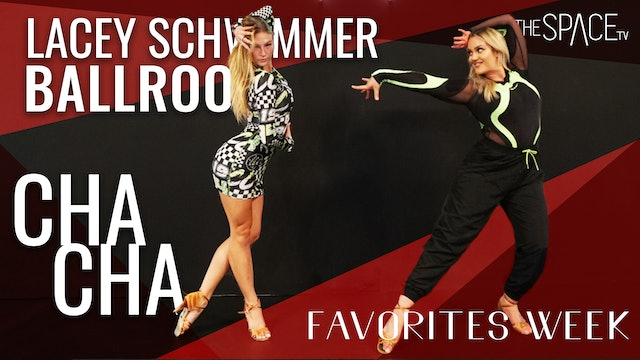 """Favorites Week! Ballroom: """"Cha Cha"""" with Lacey Schwimmer"""