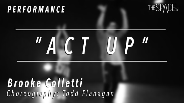 """PERFORMANCE: Brooke Colletti / TikTok Tuesday """"Act Up"""" by Todd Flanagan"""