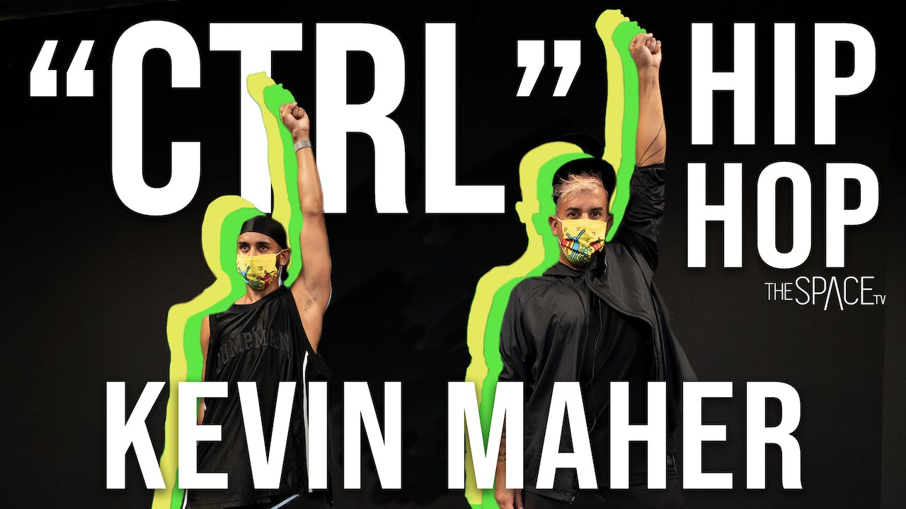 "NEW! Hip Hop: ""CTRL"" / Kevin Maher"