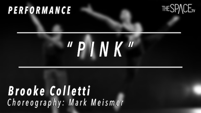 """PERFORMANCE: Brooke Colletti / Lyrical """"Pink"""" by Mark Meismer"""