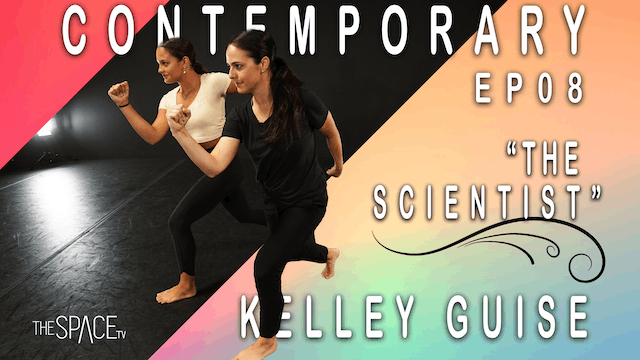 "Contemporary: ""The Scientist"" / Kelley Guise - Ep08"