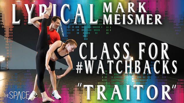 "Lyrical: ""Traitor"" Class for #WatchBa..."