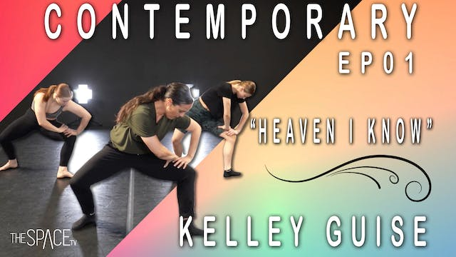 "Contemporary ""Heaven I Know"" / Kelley Guise Ep01"