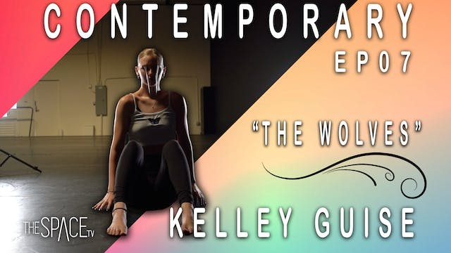 "Contemporary ""The Wolves"" / Kelley Guise Ep07"