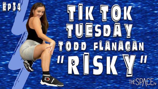 """TikTok Tuesday: """"Risky"""" / Todd Flanag..."""