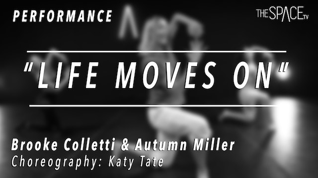 """PERFORMANCE: Autumn and Brooke / Contemporary """"Life Moves On"""" by Katy Tate"""
