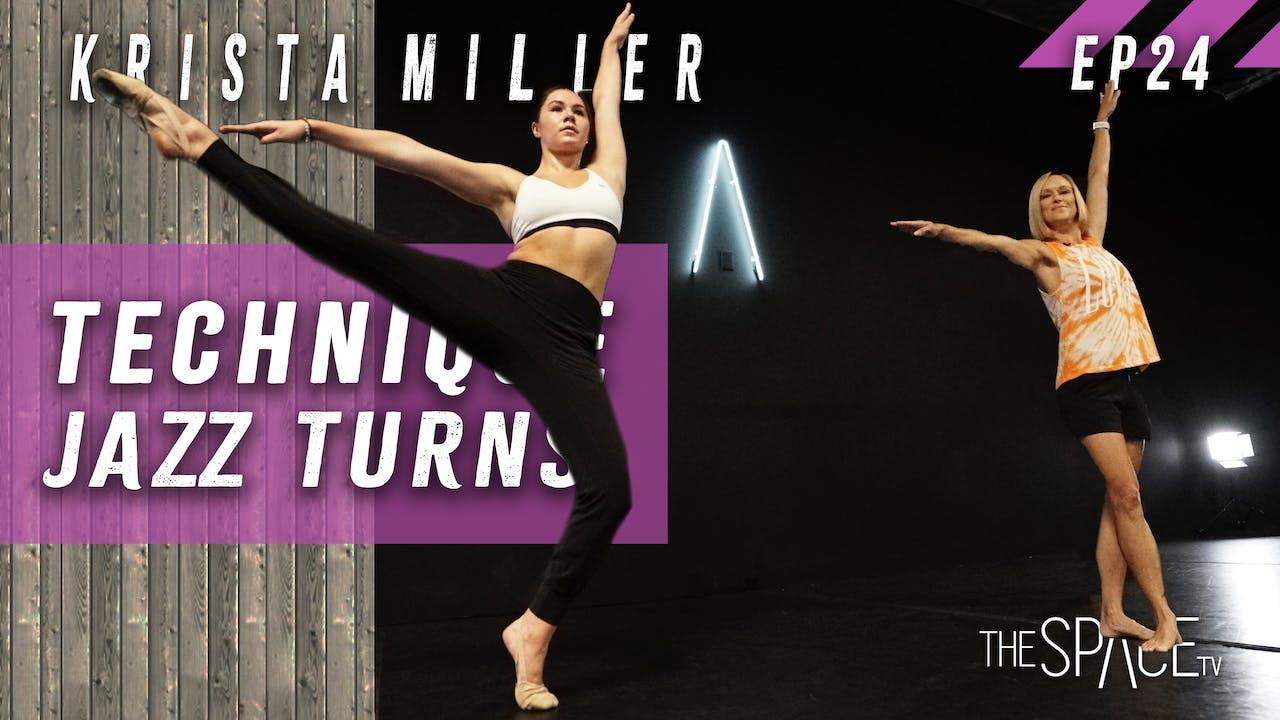 "Technique: ""Jazz Turns"" Krista Miller - Ep24"