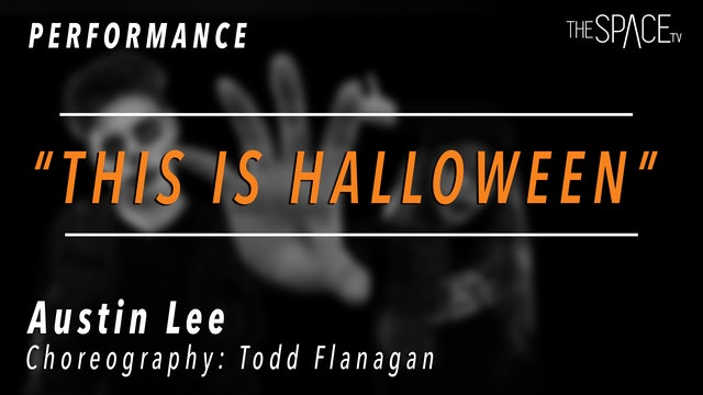 "PERFORMANCE: Austin Lee / TikTok Tuesday ""This is Halloween"" by Todd Flanagan"