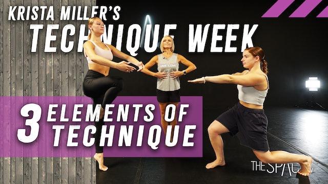 "Technique Week!  ""3 Elements"" with Krista Miller"