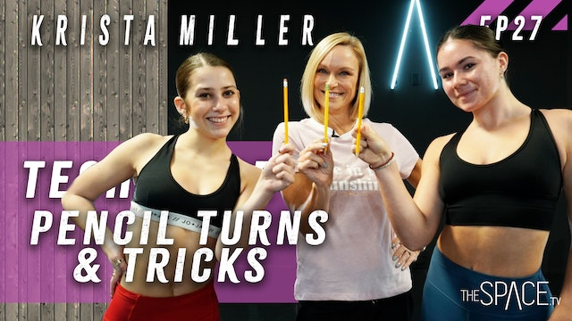 "Technique: ""Pencil Turns & Tricks"" / Krista Miller - Ep27"