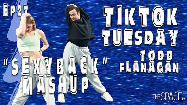 """TikTok Tuesday """"Sexy Back"""" / Todd Fla..."""