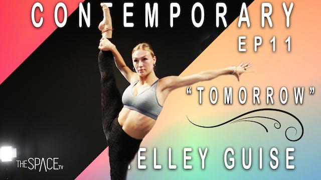 "Contemporary: ""Tomorrow"" / Kelley Guise Ep11"