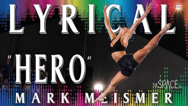 "Lyrical: ""Hero"" / Mark Meismer"