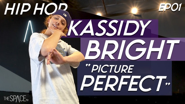 """Hip Hop: """"Picture Perfect"""" / Kassidy Bright"""